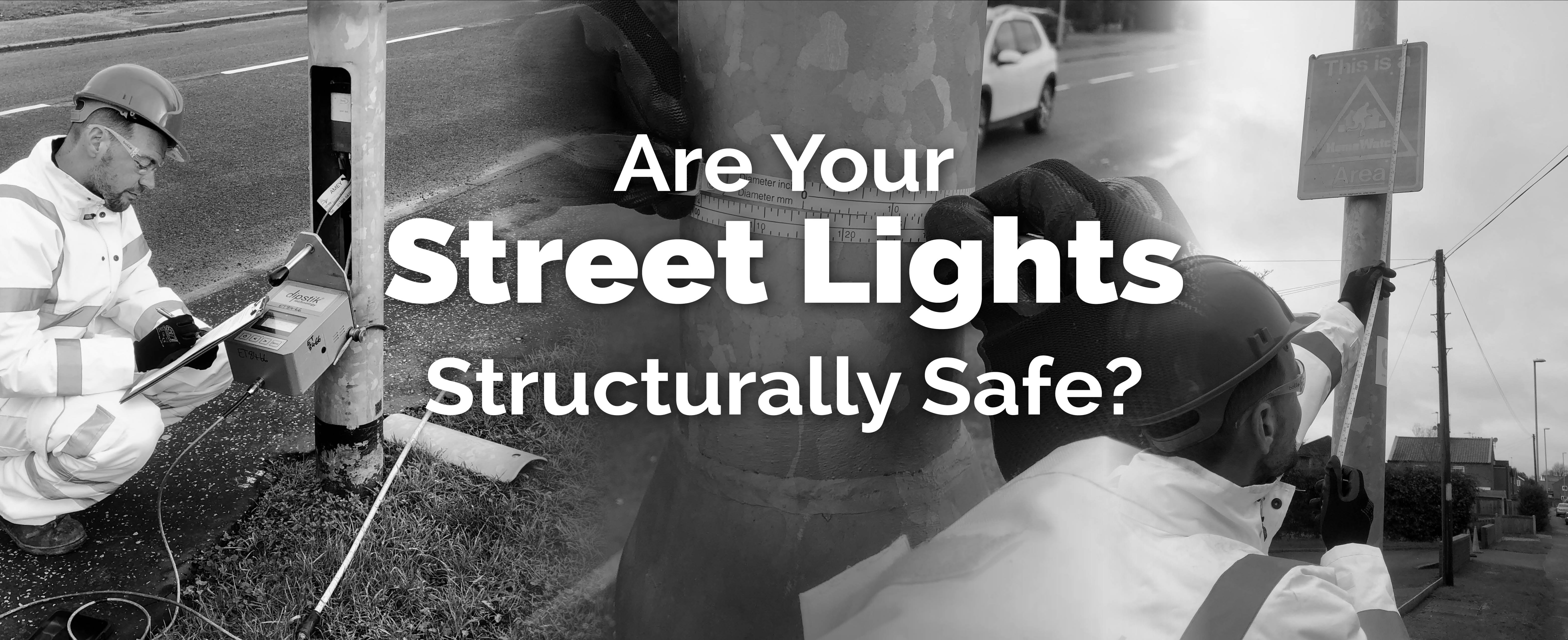 BSEN40 - Are your street lights structurally safe?
